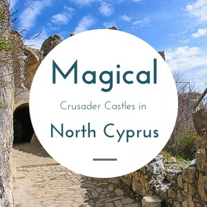 Magical Crusader Castles in North Cyprus
